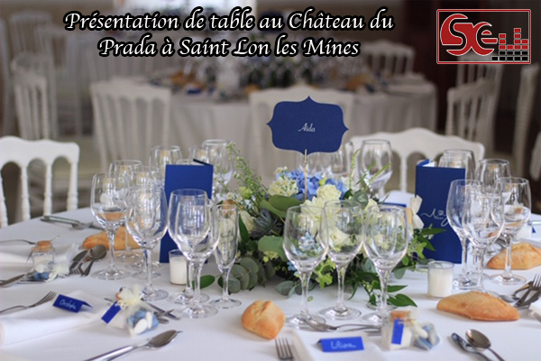 chateau du prada presentation de table dj sud evenements sonorisation mariage lieu de reception dax saint lon les mines