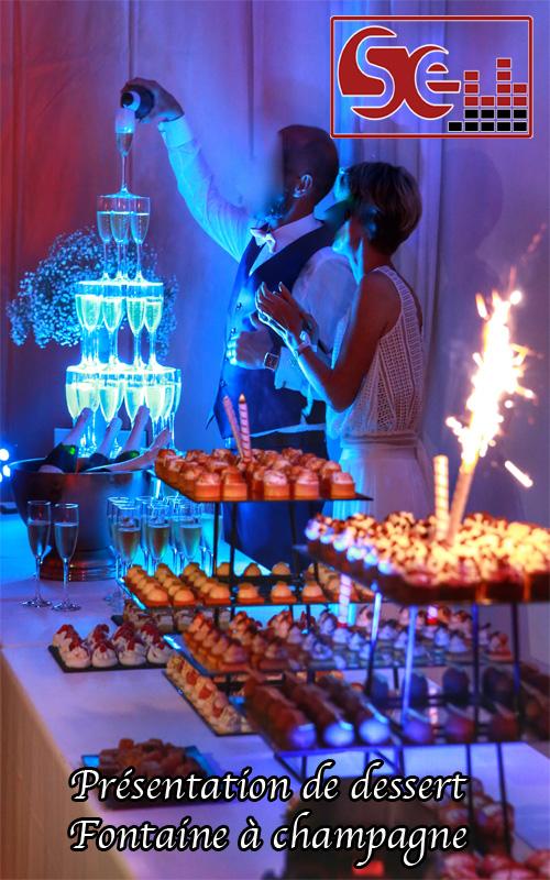 fontaine a champagne presentation de dessert piece montee landes pays basque cote basque bearn mariage animation sud evenements sonorisation animateur dj maries seminaires ambiance musique