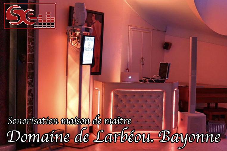 Domaine de Larbeou. Maison de maitre. Sonorisation